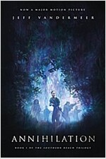 Annihilation: A Novel: Movie Tie-In Edition
