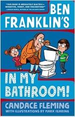 Ben Franklin\'s in My Bathroom!