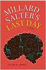 Millard Salter\'s Last Day