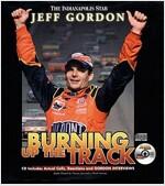 Jeff Gordon: Burning Up the Track