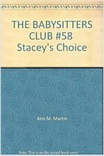 Stacey\'s Choice (Baby-Sitters Club, 58)