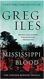 Mississippi Blood: The Natchez Burning Trilogy