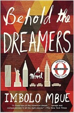 Behold the Dreamers (Oprah\'s Book Club)