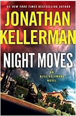 Night Moves: An Alex Delaware Novel