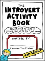 The Introvert Activity Book: Draw It, Make It, Write It (Because You\'d Never Say It Out Loud)
