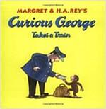 Curious George Takes a Train