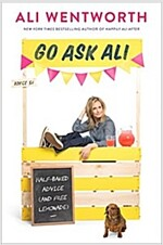 Go Ask Ali: Half-Baked Advice (and Free Lemonade)