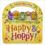 Happy & Hoppy: Easter Basket Flip-A-Flap Board Book