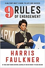 9 Rules of Engagement: A Military Brat\'s Guide to Life and Success