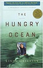 The Hungry Ocean: A Swordboat Captain\'s Journey