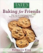 Tate\'s Bake Shop: Baking for Friends
