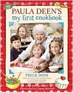 Paula Deen\'s My First Cookbook