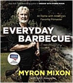 Everyday Barbecue: At Home with America\'s Favorite Pitmaster