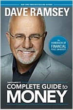 Dave Ramsey\'s Complete Guide to Money: The Handbook of Financial Peace University