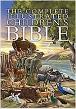 The Complete Illustrated Children\'s Bible