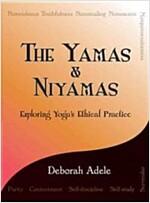 The Yamas & Niyamas: Exploring Yoga\'s Ethical Practice