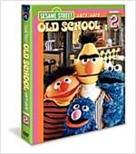 SESAME STREET:OLD SCHOOL V2 (1974-197