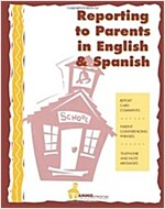 Reporting to Parents in English and Spanish: A time saving tool for school teachers in English and Spanish.