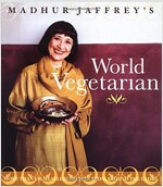 Madhur Jaffrey\'s World Vegetarian: More Than 650 Meatless Recipes from Around the Globe