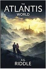 The Atlantis World (the Origin Mystery, Book 3)