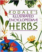 Rodale\'s Illustrated Encyclopedia of Herbs