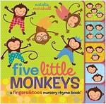 Five Little Monkeys: A Fingers & Toes Nursery Rhyme Book