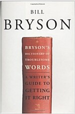 Bryson\'s Dictionary of Troublesome Words