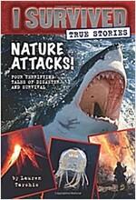 Nature Attacks! (I Survived True Stories #2)