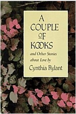 A Couple of Kooks and Other Stories About Love
