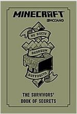 Minecraft: The Survivors\' Book of Secrets: An Official Mojang Book