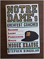 Notre Dame\'s Greatest Coaches