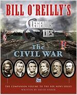 Bill O\'Reilly\'s Legends and Lies: The Civil War