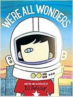 We\'re All Wonders