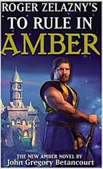 Roger Zelazny\'s to Rule in Amber