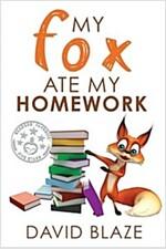 My Fox Ate My Homework