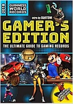 Guinness World Records 2018 Gamer\'s Edition: The Ultimate Guide to Gaming Records