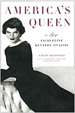 America\'s Queen:  The Life of Jacqueline Kennedy Onassis
