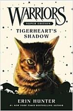 Warriors Super Edition: Tigerheart\'s Shadow