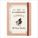 [Born to Read] Hardcover Notebook - Die Klavierspielerin