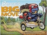 Bruce\'s Big Move