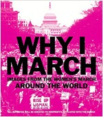 Why I March: Images from the Woman\'s March Around the World