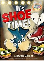It\'s Shoe Time!
