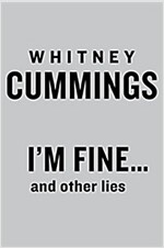 I\'m Fine...and Other Lies