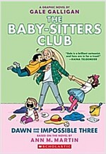 Dawn and the Impossible Three (the Baby-Sitters Club Graphic Novel #5): A Graphix Book, Volume 5