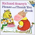 Richard Scarry\'s Please and Thank You Book