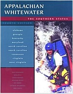 Appalachian Whitewater: the Southern States, 4th