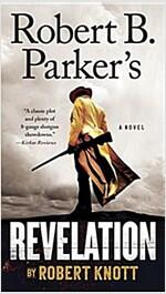 Robert B. Parker\'s Revelation
