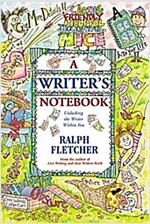 A Writer\'s Notebook: Unlocking the Writer Within You