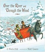 Over the River and Through the Wood: The New England Boy\'s Song about Thanksgiving Day
