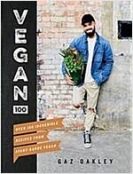 Vegan 100 : Over 100 incredible recipes from Avant-Garde Vegan